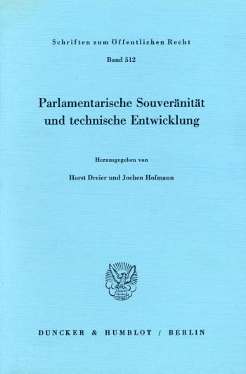 Cover: Parlamentarische Souveränität und technische Entwicklung
