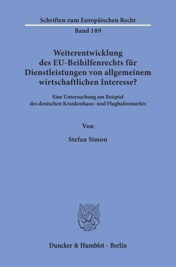 Cover: Weiterentwicklung des EU-Beihilfenrechts für Dienstleistungen von allgemeinem wirtschaftlichen Interesse?