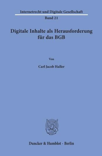 Cover: Digitale Inhalte als Herausforderung für das BGB