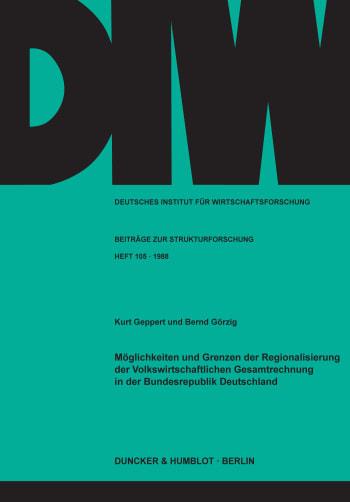 Cover: Möglichkeiten und Grenzen der Regionalisierung der Volkswirtschaftlichen Gesamtrechnung in der Bundesrepublik Deutschland
