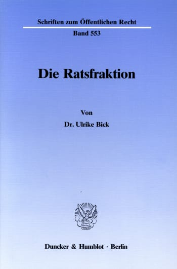 Cover: Die Ratsfraktion