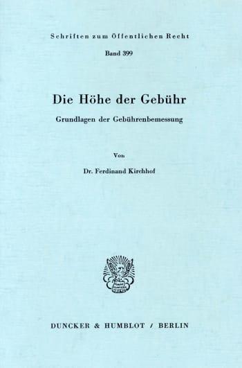 Cover: Die Höhe der Gebühr