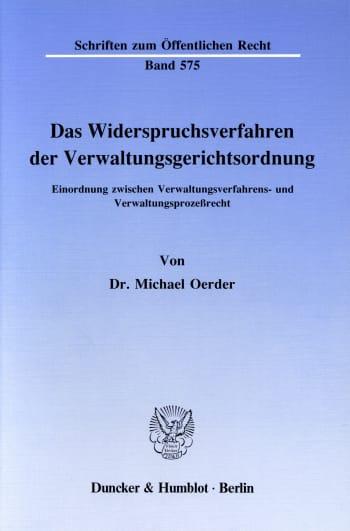 Cover: Das Widerspruchsverfahren der Verwaltungsgerichtsordnung