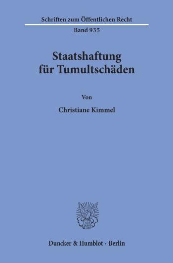 Cover: Staatshaftung für Tumultschäden