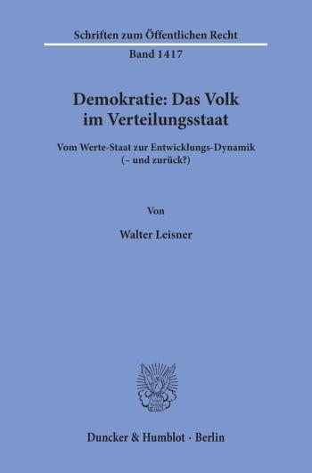 Cover: Demokratie: Das Volk im Verteilungsstaat