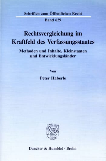 Cover: Rechtsvergleichung im Kraftfeld des Verfassungsstaates