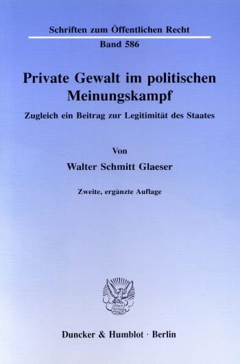 Cover: Private Gewalt im politischen Meinungskampf