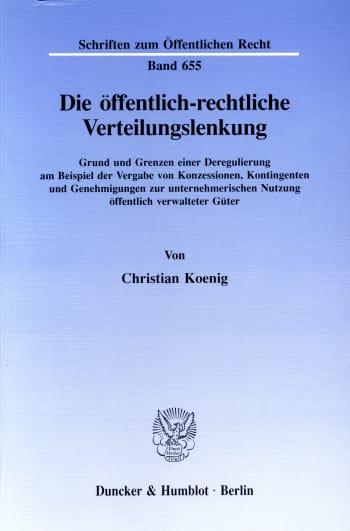 Cover: Die öffentlich-rechtliche Verteilungslenkung