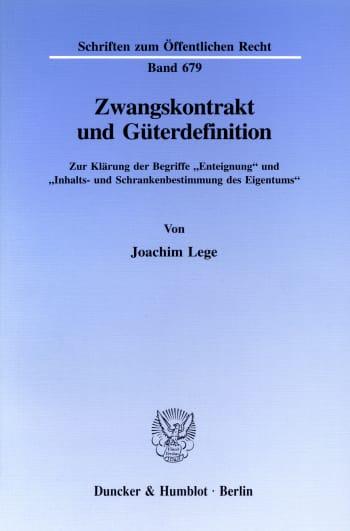 Cover: Zwangskontrakt und Güterdefinition