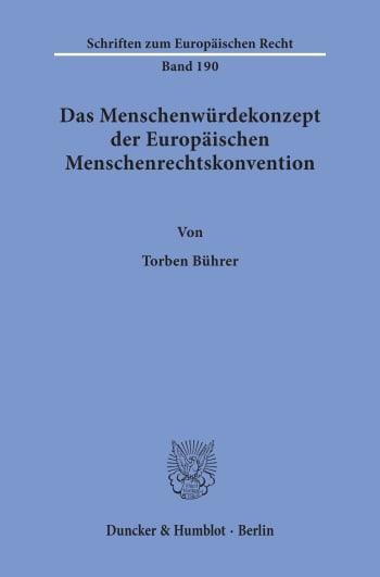 Cover: Das Menschenwürdekonzept der Europäischen Menschenrechtskonvention