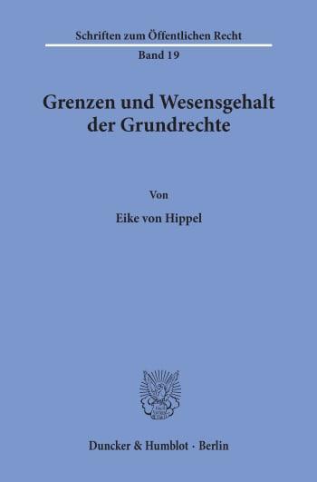 Cover: Grenzen und Wesensgehalt der Grundrechte