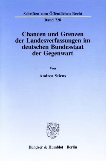 Cover: Chancen und Grenzen der Landesverfassungen im deutschen Bundesstaat der Gegenwart
