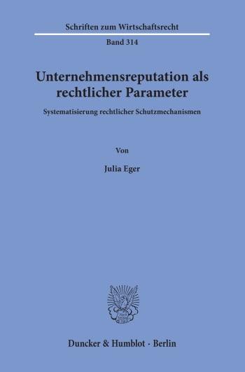 Cover: Unternehmensreputation als rechtlicher Parameter