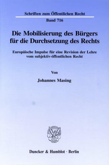 Cover: Die Mobilisierung des Bürgers für die Durchsetzung des Rechts