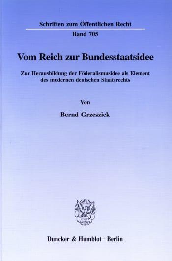 Cover: Vom Reich zur Bundesstaatsidee