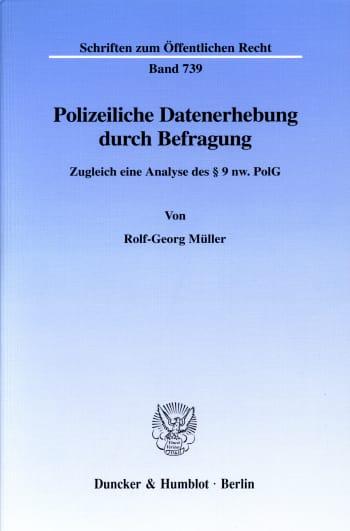 Cover: Polizeiliche Datenerhebung durch Befragung