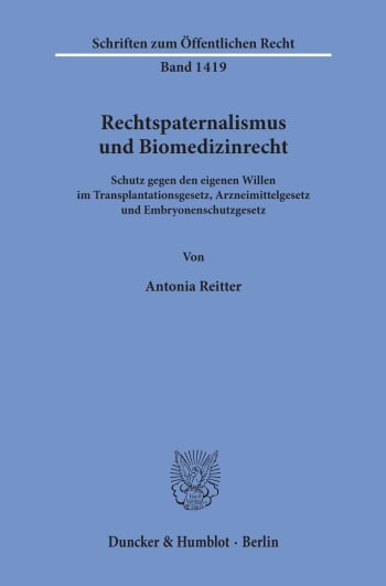 Cover: Rechtspaternalismus und Biomedizinrecht