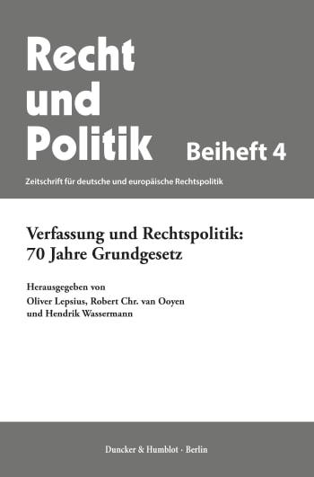 Cover: Verfassung und Rechtspolitik: 70 Jahre Grundgesetz