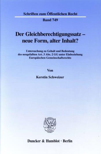 Cover: Der Gleichberechtigungssatz - neue Form, alter Inhalt?