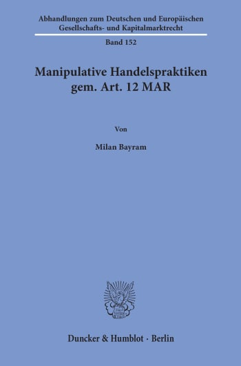 Cover: Manipulative Handelspraktiken gem. Art. 12 MAR