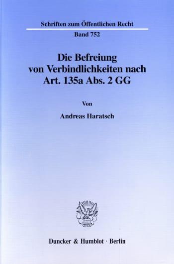 Cover: Die Befreiung von Verbindlichkeiten nach Art. 135a Abs. 2 GG