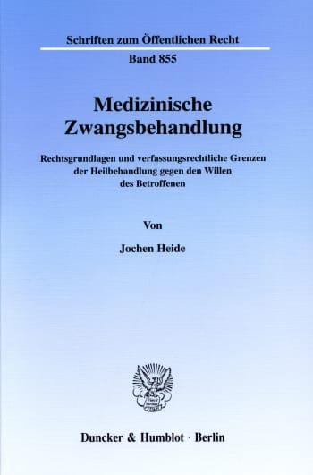 Cover: Medizinische Zwangsbehandlung