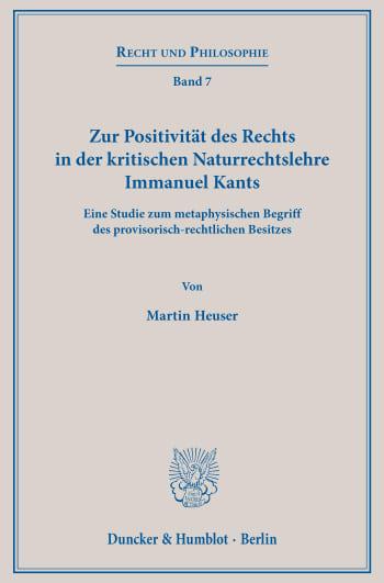 Cover: Zur Positivität des Rechts in der kritischen Naturrechtslehre Immanuel Kants