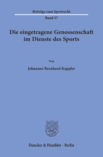 Cover: Die eingetragene Genossenschaft im Dienste des Sports