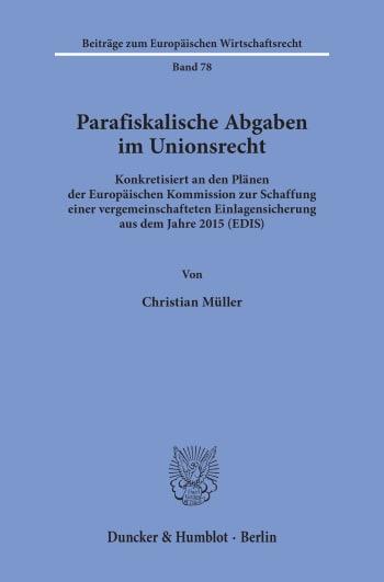 Cover: Parafiskalische Abgaben im Unionsrecht