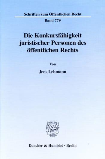 Cover: Die Konkursfähigkeit juristischer Personen des öffentlichen Rechts