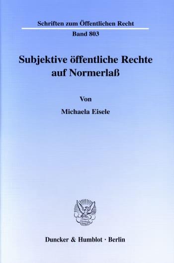Cover: Subjektive öffentliche Rechte auf Normerlaß