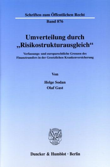 Cover: Umverteilung durch »Risikostrukturausgleich«
