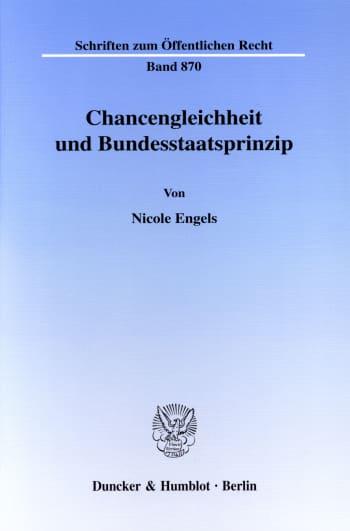 Cover: Chancengleichheit und Bundesstaatsprinzip