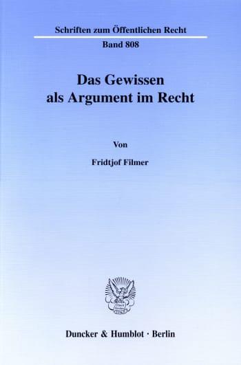 Cover: Das Gewissen als Argument im Recht