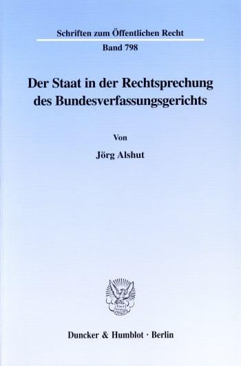 Cover: Der Staat in der Rechtsprechung des Bundesverfassungsgerichts