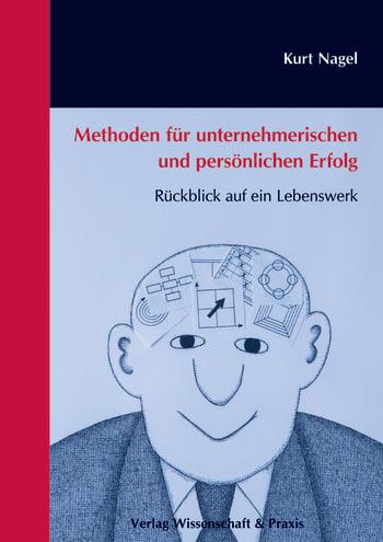 Cover: Methoden für unternehmerischen und persönlichen Erfolg