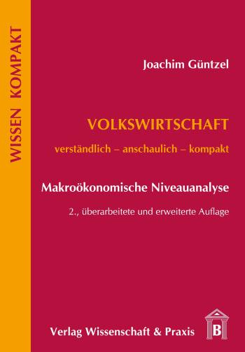 Cover: Volkswirtschaft – Makroökonomische Niveauanalyse