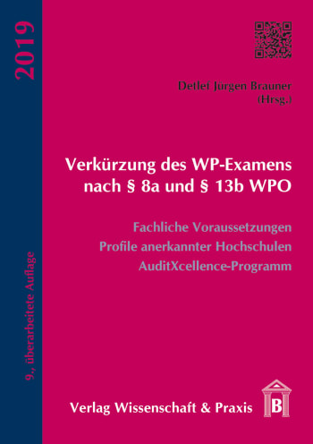 Cover: Verkürzung des WP-Examens nach § 8a und § 13b WPO