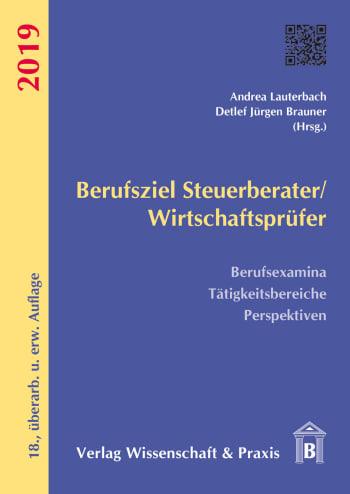 Cover: Berufsziel Steuerberater/Wirtschaftsprüfer 2019