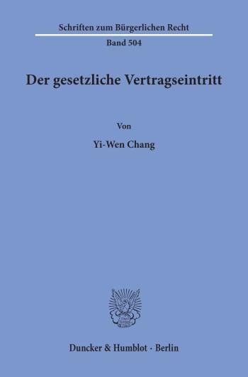 Cover: Der gesetzliche Vertragseintritt
