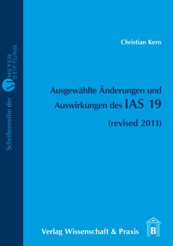 Cover: Ausgewählte Änderungen und Auswirkungen des IAS 19