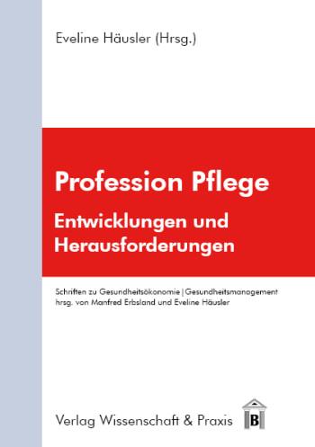 Cover: Profession Pflege