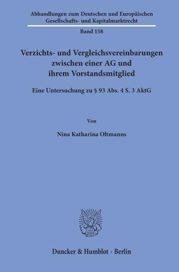 Cover: Verzichts- und Vergleichsvereinbarungen zwischen einer AG und ihrem Vorstandsmitglied