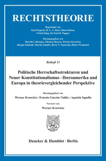 Cover: Politische Herrschaftsstrukturen und Neuer Konstitutionalismus - Iberoamerika und Europa in theorievergleichender Perspektive