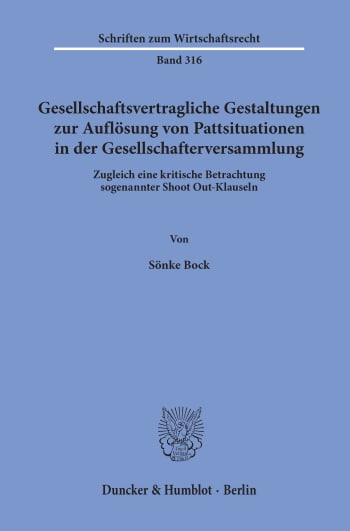 Cover: Gesellschaftsvertragliche Gestaltungen zur Auflösung von Pattsituationen in der Gesellschafterversammlung