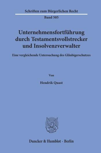 Cover: Unternehmensfortführung durch Testamentsvollstrecker und Insolvenzverwalter