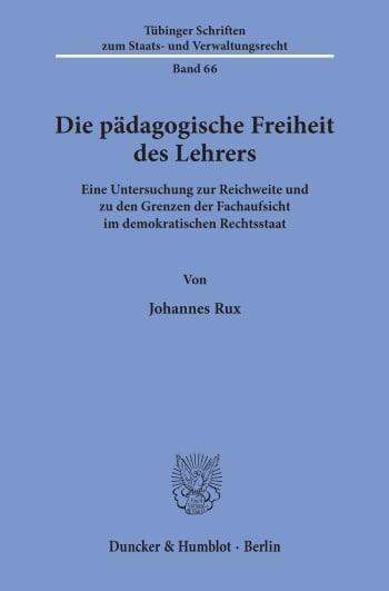 Cover: Die pädagogische Freiheit des Lehrers