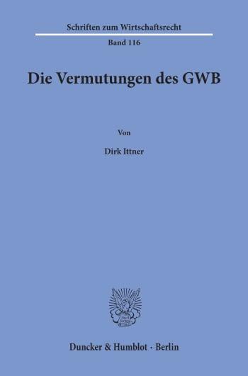 Cover: Die Vermutungen des GWB