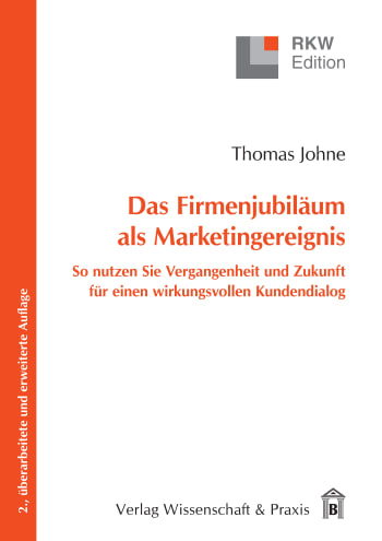 Cover: Das Firmenjubiläum als Marketingereignis