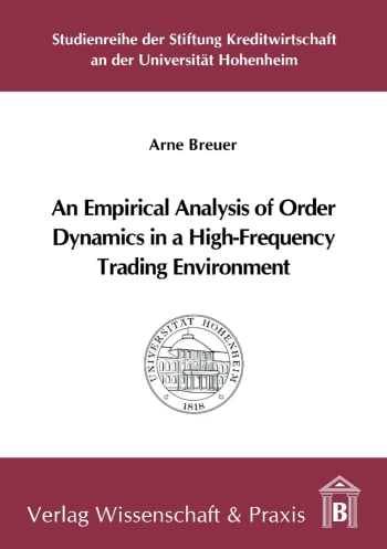 Cover: An Empirical Analysis of Order Dynamics in a High Frequency Trading Environment